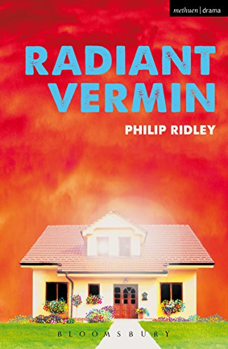 Radiant Vermin (Modern Plays) (English Edition)