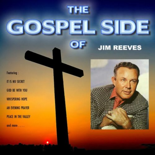 The Gospel Side of Jim Reeves