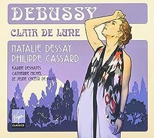 Debussy: Clair de lune by Karine Deshayes (2012-02-06)