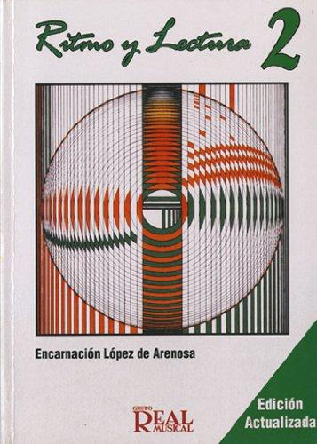 Ritmo y Lectura, 2 (RM Lenguaje musical) por Encarnación Arenosa (López de)
