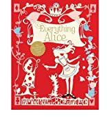 (Everything Alice: The Wonderland Book of Makes) By Hannah Read-Baldrey (Author) Paperback on (Jul , 2011)