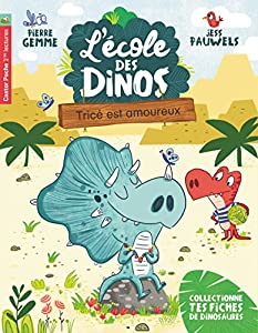 """Afficher """"L'école des dinos n° 3 Tricé est amoureux"""""""