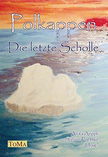 polkappen-die-letzte-scholle-klima-klimaschutz-umweltzerstorung-umweltschutz