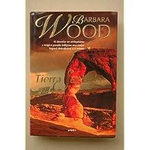 Tierra sagrada / Barbara Wood ; [traducción de Bettina Blanch Tyroller]