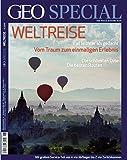 GEO Special, Nr. 6/2011 / Weltreise: Vom Traum zum einmaligen Erlebnis -