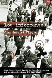 Los informantes (Spanish Edition)