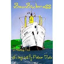 SeaSickness by Peter Tate (2006-10-06)