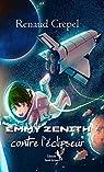 Emmy Zénith contre l'éclipseur par Crepel
