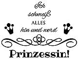 Wandtattoo-bilder® Wandtattoo Ich schmeiß alles hin und werd Prinzessin Nr 1 Wandsticker Wandaufkleber Farbe Kupfer, Größe 80x58