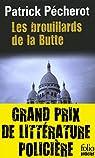 La trilogie parisienne  - Les brouillards de la Butte par Pécherot