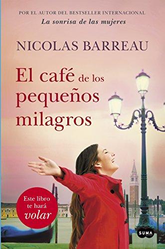 Descargar Libro El café de los pequeños milagros de Nicolas Barreau