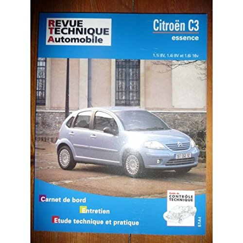 RRTA0672.1 REVUE TECHNIQUE AUTOMOBILE CITROEN C3 Essence 1.1i 8V, 1.4i 8V, 1.6i 16V