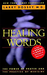 Healing Words by Larry Dossey (1995-07-03)