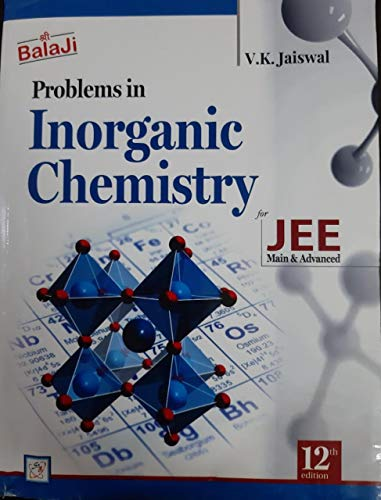 Balaji Problems in Inorganic Chemistry for JEE Main & Advanced 12th Edition by V.K. Jaiswal