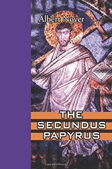 The Secundus Papyrus par [Noyer, Albert]