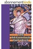 The Secundus Papyrus