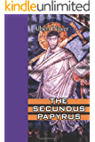 The Secundus Papyrus (A Getorius and Arcadia Mystery)