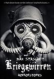 Kriegswirren: Horror- Kurzgeschichten