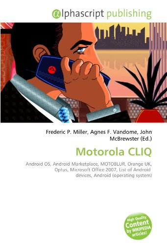 motorola-cliq-android-os-android-marketplace-motoblur-orange-uk-optus-microsoft-office-2007-list-of-