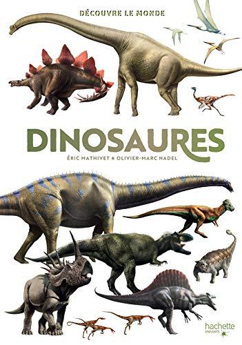 Découvre le monde - Dinosaures par Eric Mathivet