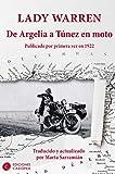 De Argelia a Tunez en moto: Publicado por primera vez en 1922 (Casiopea Grand Tour)