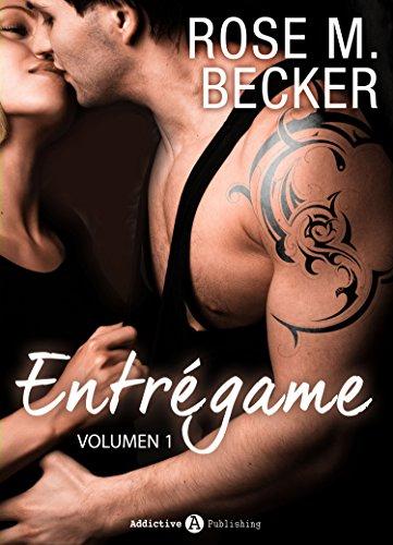 Entrégame - Vol. 1 por Rose M. Becker