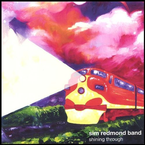 Shining Through by Sim Redmond Band (2005-06-06) Sim Redmond Band