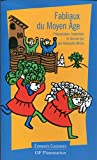 Fabliaux du Moyen Age - Présentation, traduction et dossier-jeu par Alexandre Micha - GF Flammarion - 01/01/1998