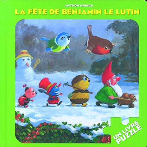 La fête de Benjamin le Lutin: Un livre puzzle
