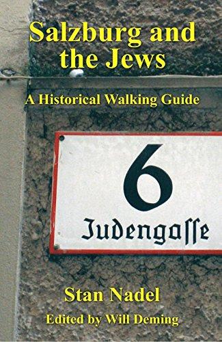 Preisvergleich Produktbild Salzburg and the Jews: A Historical Walking Guide