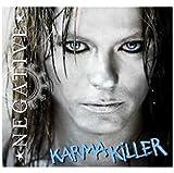 Songtexte von Negative - Karma Killer