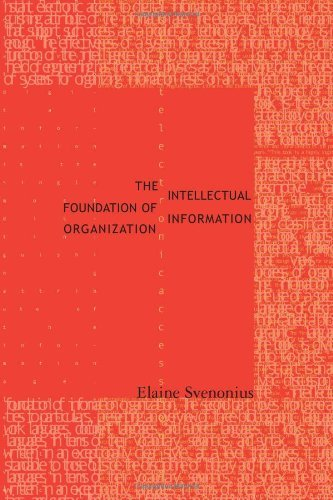 The Intellectual Foundation of Information Organization (Digital Libraries and Electronic Publishing) (English Edition)