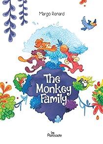 The Monkey Family, tome 1 par Renard