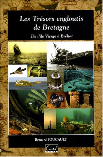 Les Trésors engloutis de Bretagne : De l'île Vierge à Bréhat
