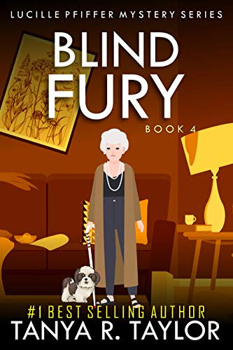 BLIND FURY (Lucille Pfiffer Mystery Series Book 4) (English Edition)