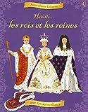 Habille - Les rois et les reines
