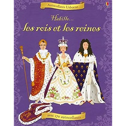 Habille : Les rois et les reines