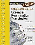 Urgences-Réanimation-Transfusion - L'indispensable en stage - Elsevier Masson - 07/01/2015
