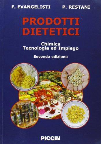Prodotti dietetici. Chimica, tecnologia e impiego