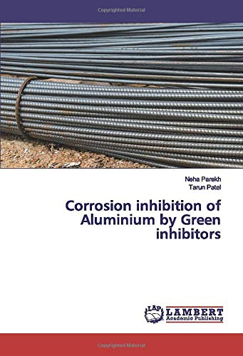 Corrosion inhibition of Aluminium by Green inhibitors -