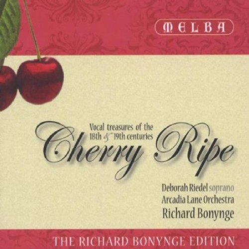 Cherry Ripe - Tresors Vocaux Du 18eme Et 19eme Siecles