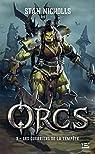 Orcs, T3 : Les Guerriers de la tempête par Nicholls