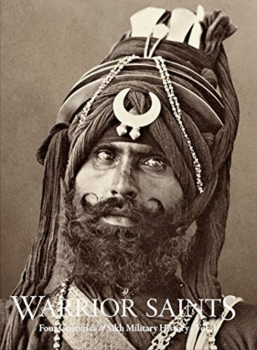 Warrior Saints: Four Centuries of Sikh Military History, Vol. 1 por Amandeep Singh Madra
