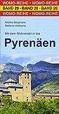 Mit dem Wohnmobil in die Pyrenäen (Womo-Reihe) - Andrea Bergmann, Stefanie Holtkamp
