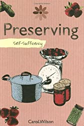 Self-sufficiency Preserving by Carol Wilson (2009-04-25)