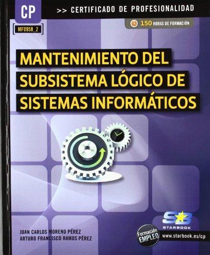 Mantenimiento del subsistema lógico de sistemas informáticos