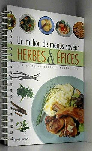 Herbes & épices (Un million de menus)