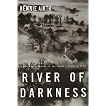 River of Darkness: A Novel of Suspense by Rennie Airth (1999-06-01)