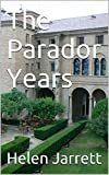 The Parador Years: One woman's love affair with Spain (English Edition)