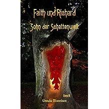 Faith und Richard: Sohn_der_Schattenwelt
